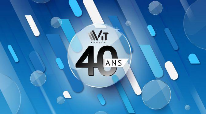 actu_le-groupe-vit-fete-ses-40-ans - VIT spécialiste du vitrage pour les professionnels